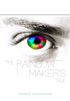 The Rainbow Maker's Tale - Cover